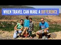 When Travel Can Make A Difference