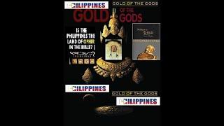 ANCIENT GOLD OF THE GODS FOUND IN THE PHILIPPINES? DATI PALA ITONG BAYAN NG MGA DIYOS?