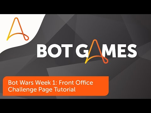 Bot Wars Week 1: Front Office Challenge Page Tutorial | Automation Anywhere Bot Games 2021