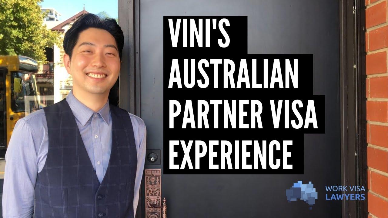 Vini's Offshore Australian Partner Visa Experience - subclass 309/100 Visa