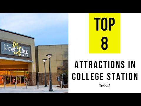 Top 8. Best Tourist Attractions in College Station - Texas
