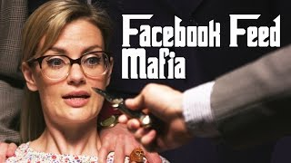 Facebook's Algorithm is Like the Mafia by : CollegeHumor