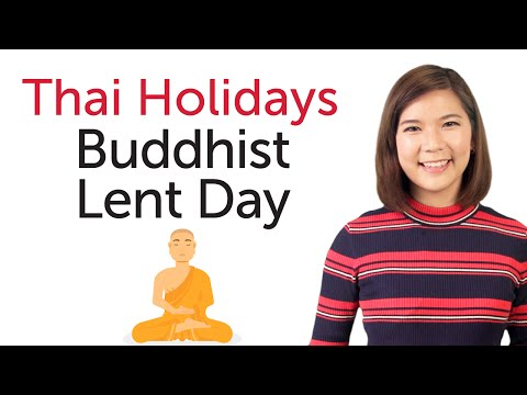 Learn Thai Holidays - Buddhist Lent Day - วันเข้าพรรษา