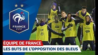 Les buts de l'opposition des Bleus, Equipe de France I FFF 2018