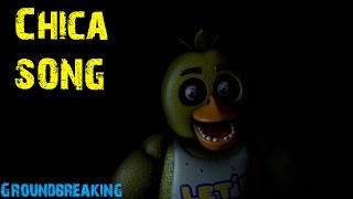"[SFM] [FNaF] ""Chica Song"" by Groundbreaking"