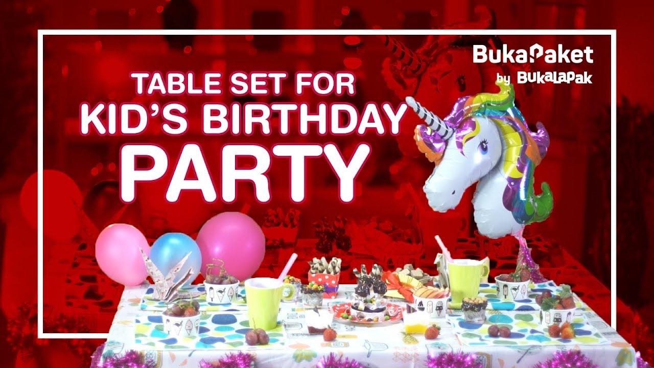 Dekorasi Ulang Tahun Anak Table Set For Kids Birthday Party Bukapaket For Mom Kids