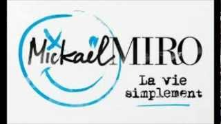 Mickael Miro la vie simplement paroles