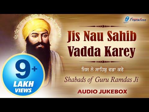 New Punjabi Shabad Kirtan Gurbani ● Jis Nau Sahib Vadda Karey ● Guru Ramdas Ji Gurupurab Special