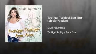 Tschiggi Tschiggi Bum Bum (Single Version)
