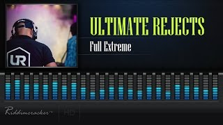 Ultimate Rejects - Full Extreme [Soca 2017] [HD]