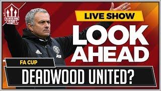MOURINHO'S Too Stubborn! Huddersfield vs Man Utd FA Cup Preview