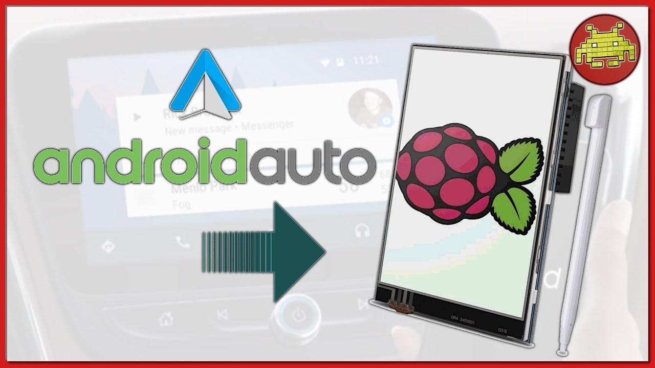 Android Auto su Raspberry Pi 3 + Touchscreen ⋆ Crankshaft vs Openauto ⊷  #gon_Esperimenti