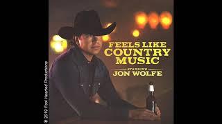 Jon Wolfe - Feels Like Country Music (Audio Video)