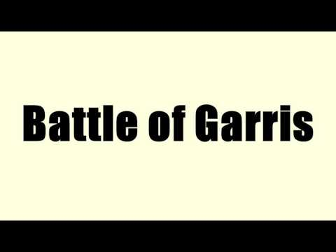 Battle of Garris