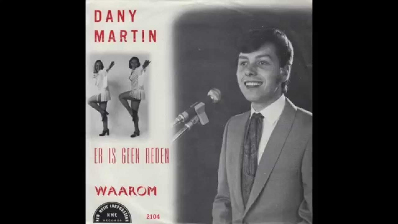 Dany Martin Er Is Geen Reden Waarom
