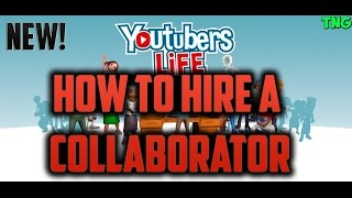 YouTubers Life How To Hire A Collaborator (NEW)
