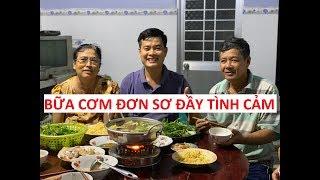 Đại gia đình Khương Dừa bên mâm cơm đơn sơ nhưng đầy tình cảm!!!