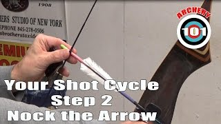 Traditional Archery - Shot Cycle Step Two - Nock an Arrow
