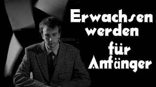 Erwachsen Werden Für Anfänger | Get Germanized w/ Paul Hawkins