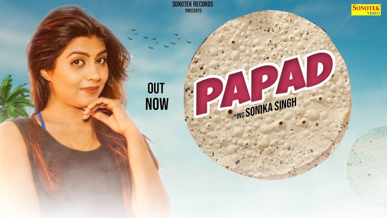 Raj Mawar :- Papad ( पापड़ )   Sonika Singh   Letest Haryanvi Songs Haryanvai 2019   Haryanvi Music