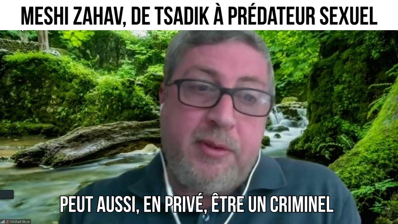 Meshi Zahav, de tsadik à prédateur sexuel - L'invité du 15 mars 2021