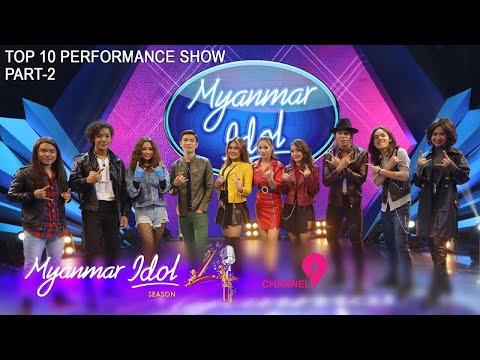 Myanmar Idol Season 4 - 2019   Top 10   Performance Show (Part-2)