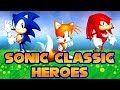 Rom Hack Time Sonic Classic Heroes mp3