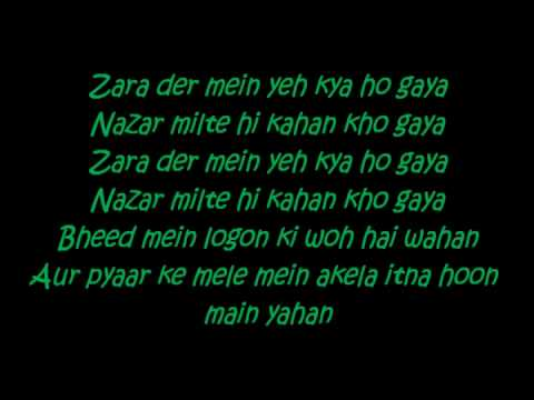 Dil Kyun Yeh Mera With Lyrics - Kites