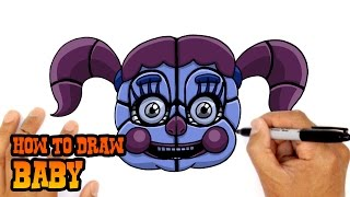 How to Draw Baby | FNAF Sister Location