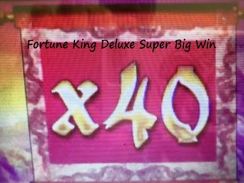 ★SUPER MEGA BIG WIN X40 Again !☆Fortune King Deluxe Slot Machine Live Play & Super Big Win Bonuses★栗