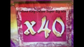 ★SUPER MEGA BIG WIN x40 Again !☆Fortune King Deluxe Slot machine Live Play & Super Big Win Bonuses★栗