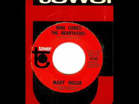 Mary Miller - HERE COMES THE HEARTACHES  (1964)