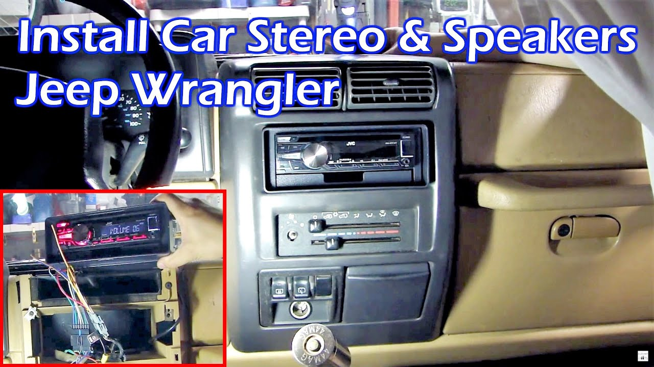 install car stereo and speakers in jeep wrangler [ 1280 x 720 Pixel ]