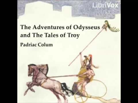 The Adventures of Odysseus and the Tale of Troy (audiobook) - part 1
