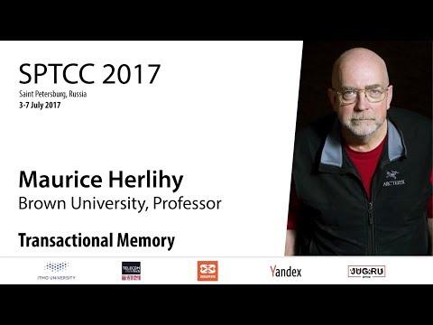 Maurice Herlihy — Transactional Memory (Part 2)