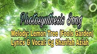 Photosynthesis Song by Cg Sharifah Aziah