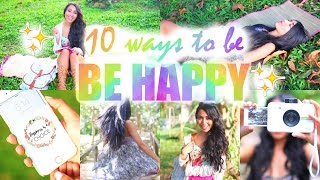 10 Ways to be Happy | Paris & Roxy