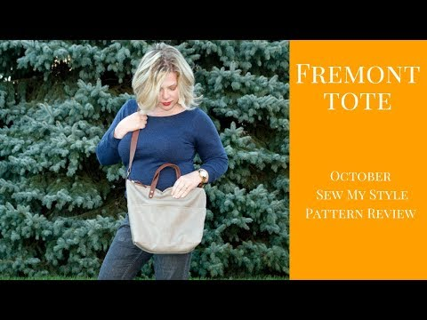October Sew My Style:  The Fremont Tote