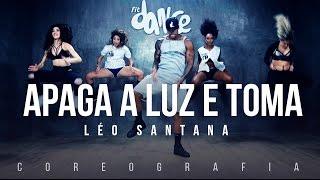 Baixar Apaga a Luz e Toma - Léo Santana (Coreografia) FitDance TV