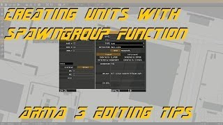 ARMA 3 Editing - Creating Units with SpawnGroup