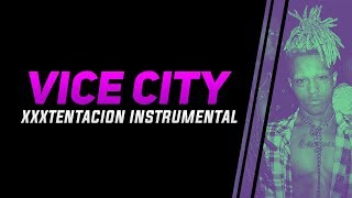 Download XXXTENTACION - VICE CITY INSTRUMENTAL MP3 song and Music Video
