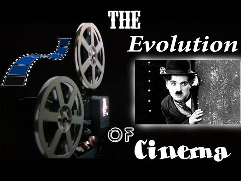 The Evolution of Cinema 1878 - 2018