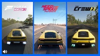 The Crew 2 Vs NFS PayBack Vs Forza Horizon 3 Lamborghini Huracán Sound Comparison