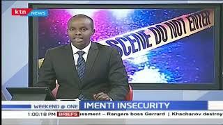 Imenti insecurity: Imenti MP decry runaway murders