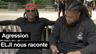 Interview d'Elji - Retour sur son agression