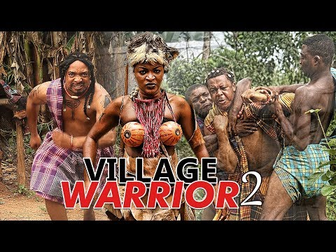 VILLAGE WARRIOR 2 (CHA CHA EKEH) - 2017 LATEST NIGERIAN NOLLYWOOD MOVIES