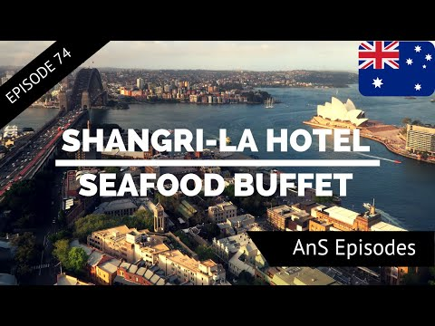 Sydney Vlog - SHANGRI-LA HOTEL REVIEW, SEAFOOD BUFFET, BLU BAR, CHAT THAI, MESSINA (EP 74)