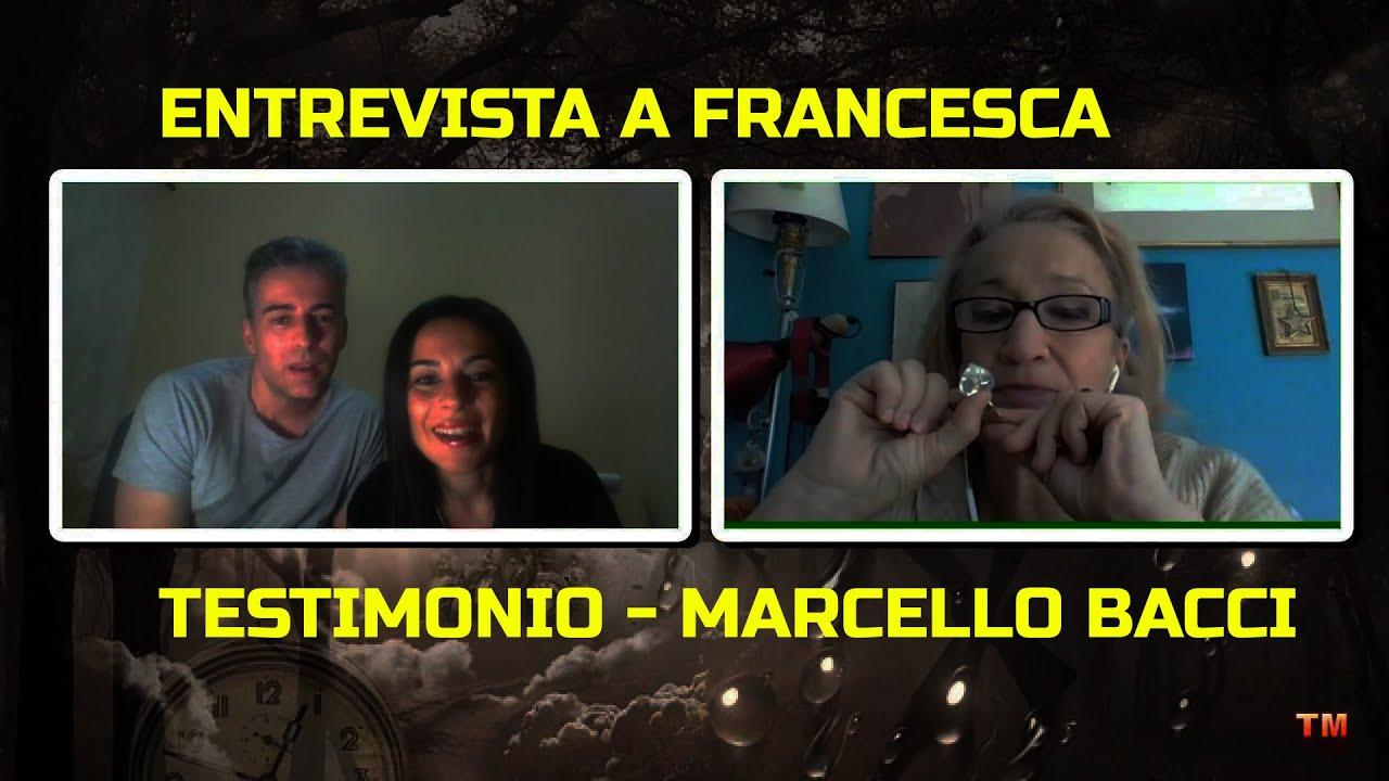 ¡Exclusiva! Charla con  Francesca  - Testimonio - Marcello Bacci