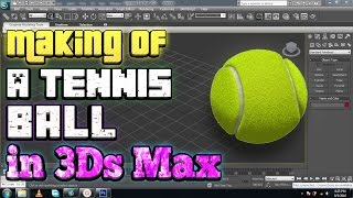 3Ds Max Tutorial: Modelling a Tennis Ball