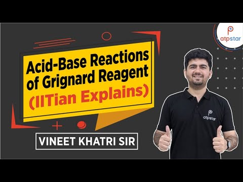 Grignard Reagent As Base - JEE||NEET||CBSE (IITian Faculty)(Hindi)